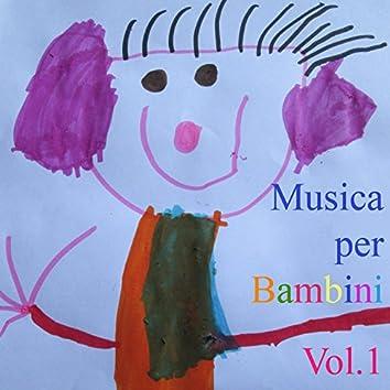 Musica per Bambini, Vol. 1 (Canzoni per bambini)