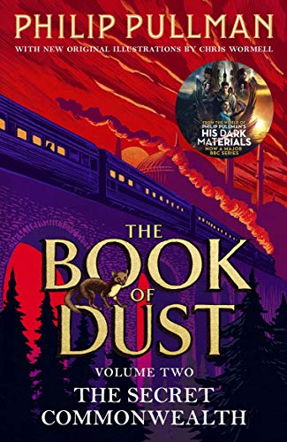 The Secret Commonwealth: The Book of Dust Volume Two: From the world of Philip Pullman's His Dark Materials - now a major BBC series (Book of Dust 2) (English Edition)