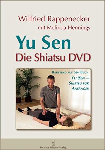 Yu Sen ? Die Shiatsu DVD