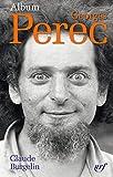 Album Georges Perec - Iconographie commentée
