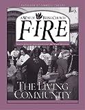 F.I.R.E.: The Living Community