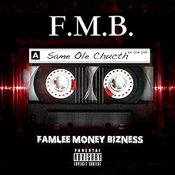 F.M.B. Famlee Money Bizness
