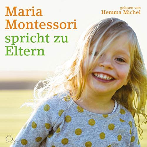Maria Montessori spricht zu Eltern cover art