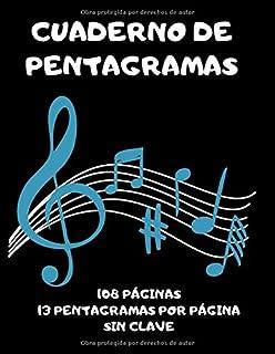 Cuaderno de Pentagramas. 108 páginas. 13 pentagramas por página. Sin clave: Libretas pentagramas - cuaderno de música pent...