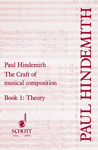 The Craft of Musical Composition: Book 1: Theoretical Part (Tap/159) (English Edition)