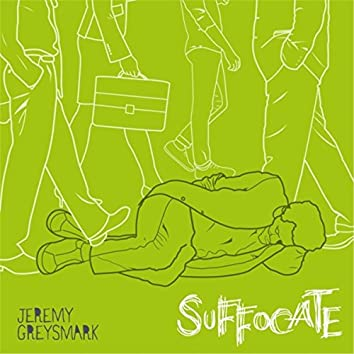 Suffocate (feat. Jodie Cooper)