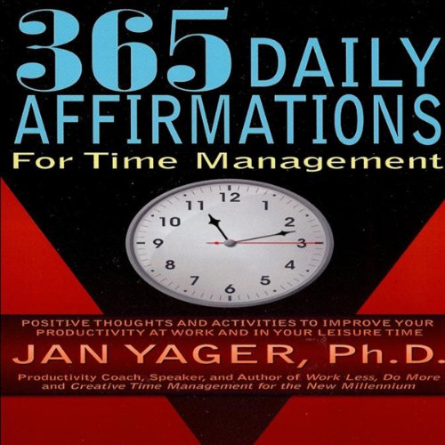 365 Daily Affirmations for Time Management audiobook cover art