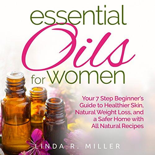 Essential Oils for Women audiobook cover art