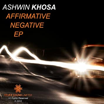 Affirmative / Negative EP