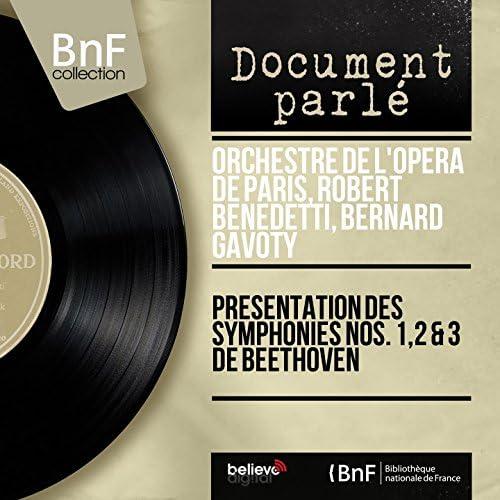 Orchestre de l'Opéra de Paris, Robert Benedetti, Bernard Gavoty