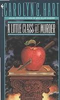 A Little Class on Murder (Death on Demand Mysteries, No. 5) by Carolyn Hart(1989-11-01)