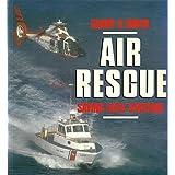 Air Rescue: Saving Lives Stateside (Aero Colour S.)