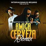 Amiga Cerveza (Remix) feat. Mr Saik