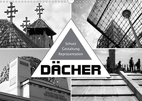Dächer. Schutz, Gestaltung, Repräsentation (Wandkalender 2021 DIN A3 quer)