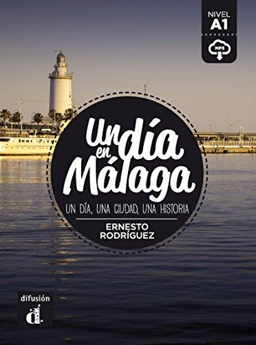 Un día en Málaga (Spanish Edition)