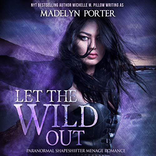 Let the Wild Out audiobook cover art