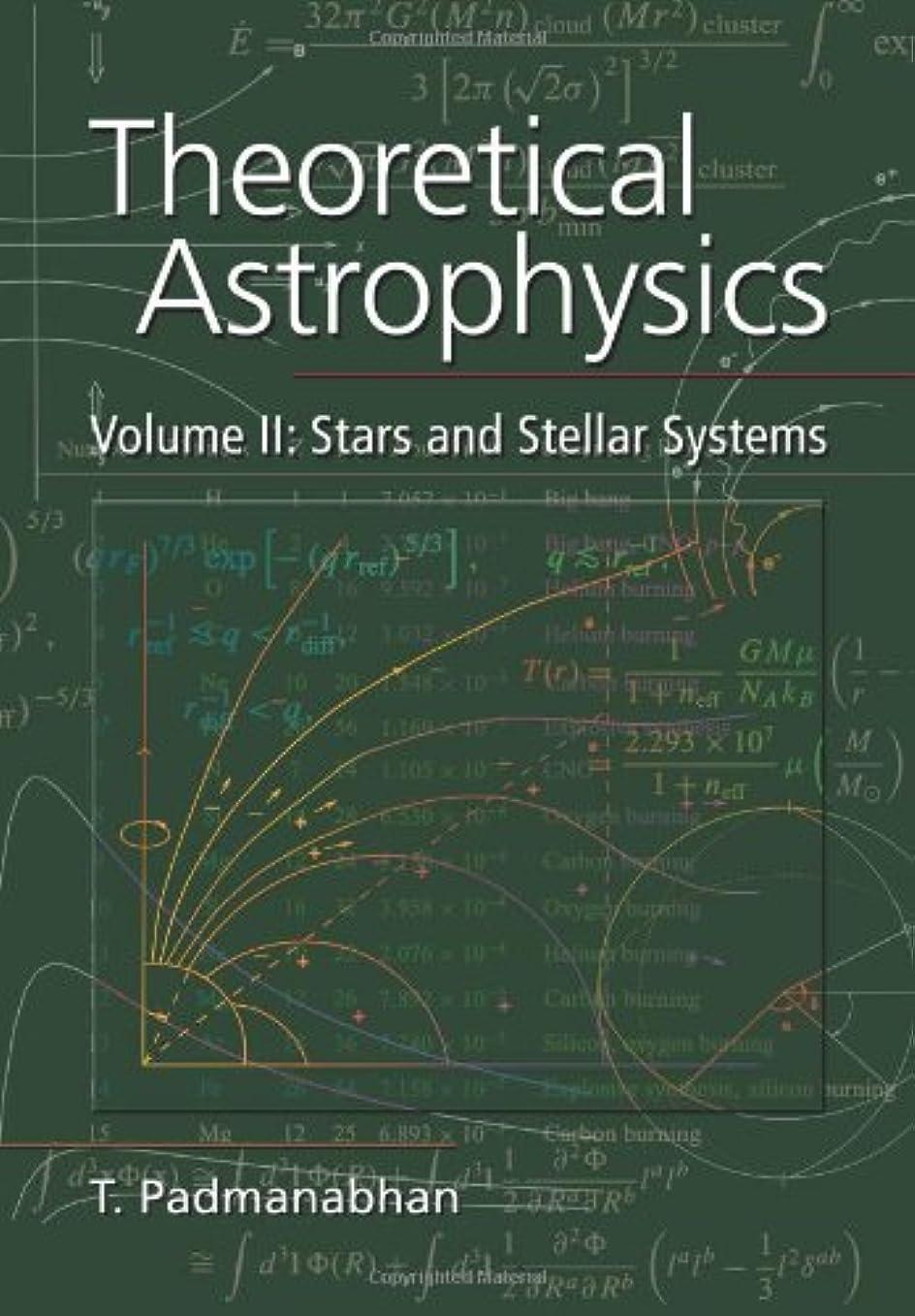 関係する変える害虫Theoretical Astrophysics (Theoretical Astrophysics (Paperback))