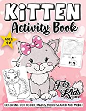 Kitten Activity Book for Kids Ages 4-8: A Fun Kid Workbook Game For Learning, Little Cats Coloring, Dot To Dot, Mazes, Wor...