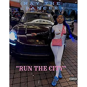 RUN THE CITY (feat. DREW FOREIGN)