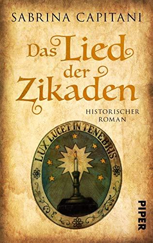 Das Lied der Zikaden: Historischer Roman