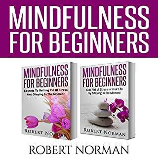 Mindfulness for Beginners, 2 Books in 1 cover art