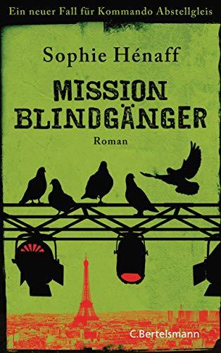 Mission Blindgänger: Ein neuer Fall für Kommando Abstellgleis (Kommando Abstellgleis ermittelt, Band 3)