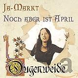 Songtexte von Ougenweide - Ja-Markt / Noch aber ist April