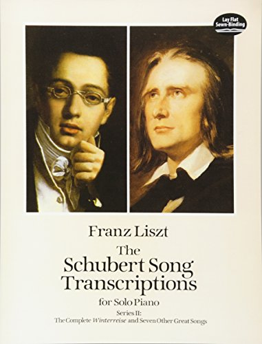 Song Transcriptions Series II -For Piano-: Songbook für Klavier: The Complete Winterreise and Seven Other Great Songs (The Schubert Song Transcriptions for Solo Piano, Series II)