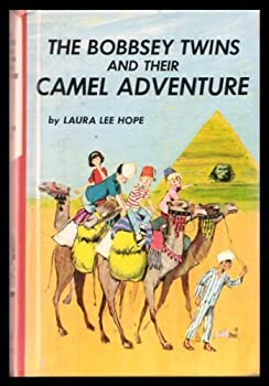 The Bobbsey Twins and Their Camel Adventure - Book #59 of the Original Bobbsey Twins