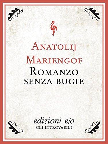 Romanzo senza bugie (Dal mondo) (Italian Edition)
