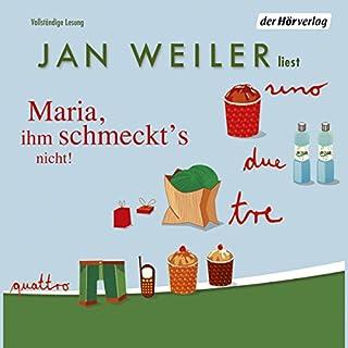 Maria, ihm schmeckt's nicht     Meine italienische Sippe 1              By:                                                                                                                                 Jan Weiler                               Narrated by:                                                                                                                                 Angela Kübrich,                                                                                        Jan Weiler                      Length: 6 hrs and 45 mins     Not rated yet     Overall 0.0
