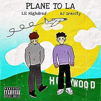 PLANE TO LA (feat. AJ Gravity)