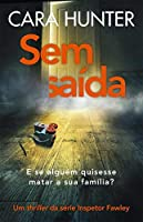 Sem saída (Portuguese Edition)