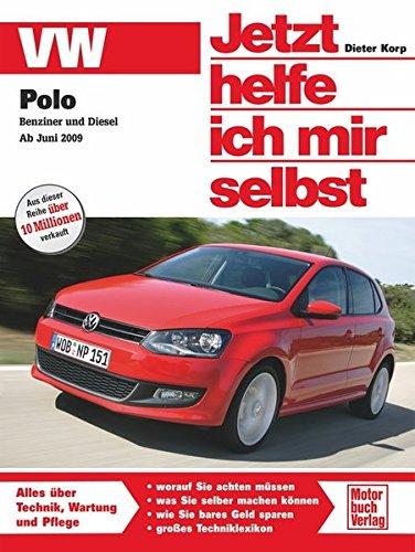 VW Polo Benziner und Diesel ab Juni 2009 (Jetzt helfe ich mir selbst)