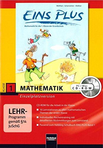 EINS PLUS 1. Ausgabe Deutschland. Lernsoftware für die Klasse: Einzelplatzversion. Klasse 1 (EINS PLUS (D) / Mathematik Grundschule)
