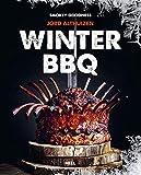 Winter BBQ: Das große Grillbuch zum perfekten Wintergrillen