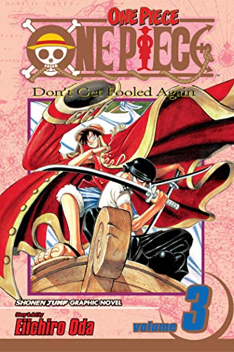 One Piece, Vol. 3 (Volume 3): Don't Get Fooled Again