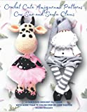 Crochet Cute Amigurumi Patterns The Cow Sue and Santa Claus: A Fabulous Crochet Patterns with More than 75 Color Step-by-Step Photos (Crochet Dolls ... lots of Detailed Color Step-by-Step Photos)