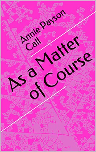 As a Matter of Course (English Edition)