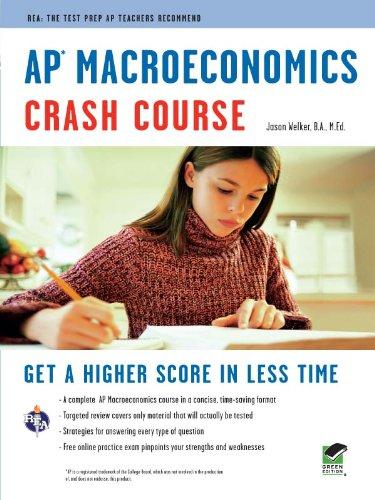 AP Macroeconomics Crash Course: Get a Higher Score in Less Time (Advanced Placement (AP) Crash Course)