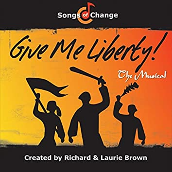 Give Me Liberty! (The Musical)