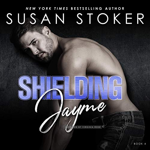 Shielding Jayme: Delta Team Two, Book 4
