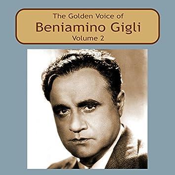 The Golden Voice of Beniamino Gigli, Vol. 2