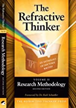 The Refractive Thinker®: Vol. II : Research Methodology, Second Edition