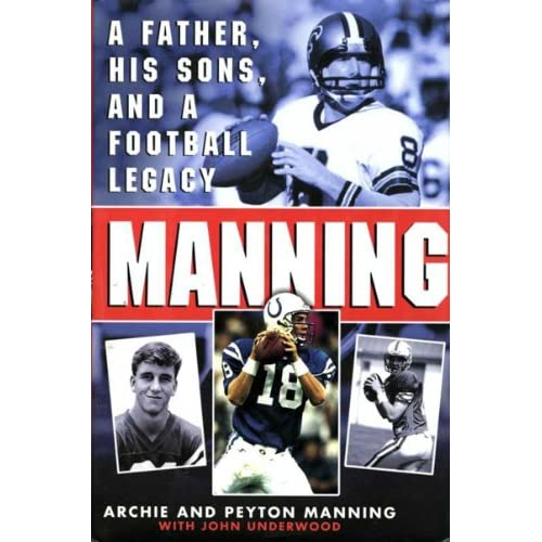 Manning: A Father, His Sons and a Football Legacy (English Edition)