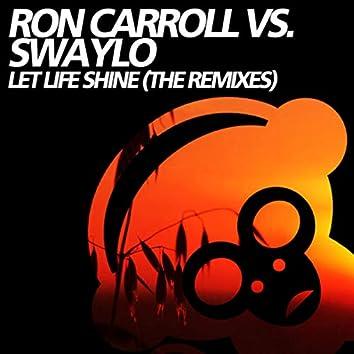 Let Life Shine (The Remixes)