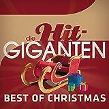 Die Hit Giganten - Best Of Christmas