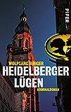Heidelberger Lügen (Alexander-Gerlach-Reihe 2): Kriminalroman