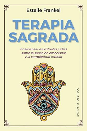 Terapia Sagrada (Espiritualidad y vida interior)