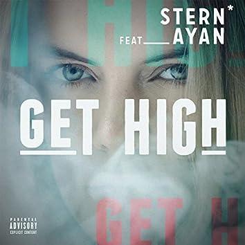 Get High (feat. Ayan)
